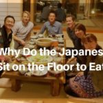 Why Do the Japanese Sit on the Floor to Eat?