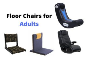Best Adults floor chairs and seats