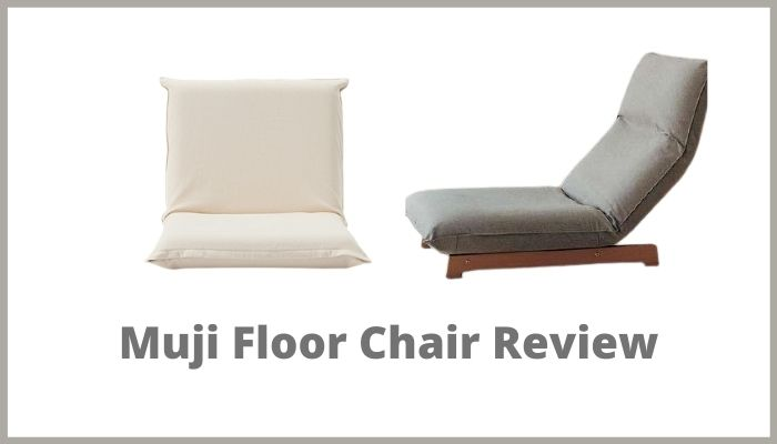 Muji's floor chairs reviews in 2021