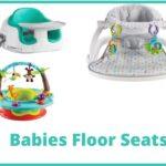 7 Best Baby Floor Seats 2021 (Good or Bad) Infant Floor Chair Reviews